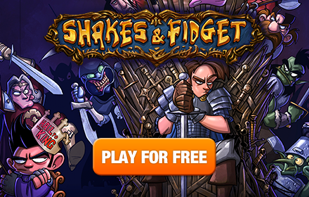 Shakes & Fidget: The Game